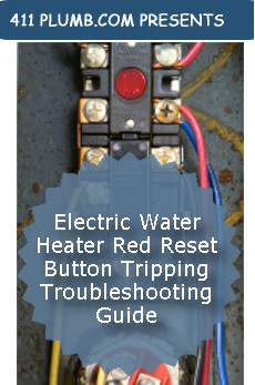 Electric Water Heater Red Reset Button Tripping