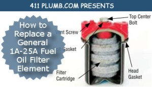 How to Replace a General 1A-25A Fuel Oil Filter Element