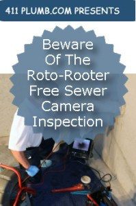 Beware of the Roto Rooter Free Sewer Camera Inspection