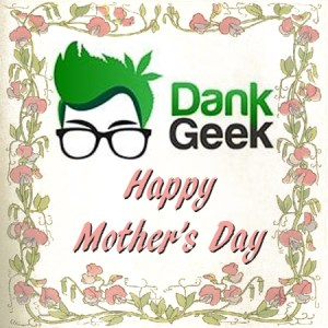DankGeek Mother's Day Discount Sale Coupon Code