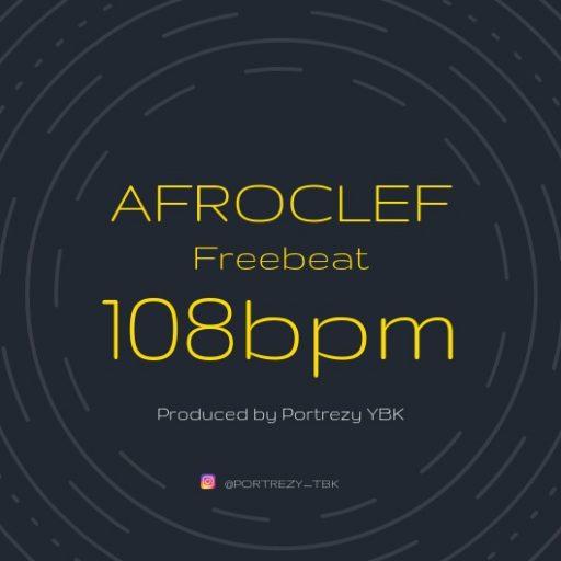 Freebeat: Afrocleff Tempo 108bpm (Prod By Portrezy TBK)