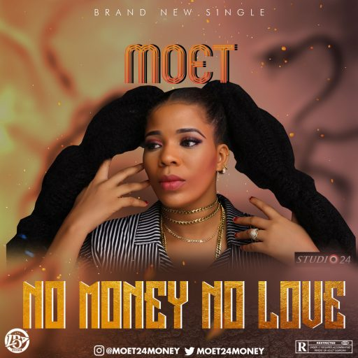 Music: Moet - No Money No Love