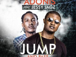 Adonis ft Jesse Jagz - Jump And Pass