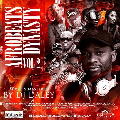DJ MIX Dj Daley - Afrobeats Dynasty VoL2
