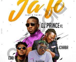 DJ Prince ft. CDQ, Zlatan, Ichaba – Ja Fo