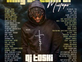 Dj Toski – King of Turn Up (Mix)