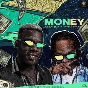 Junior Boy ft. Naira Marley – Money