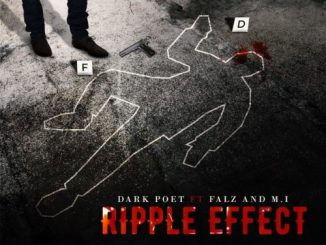 Dark_Poet_-_Ripple_Effect_Ft_MI_Abaga_Falz