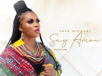 Yoyo Michael - Say Amen - Cover