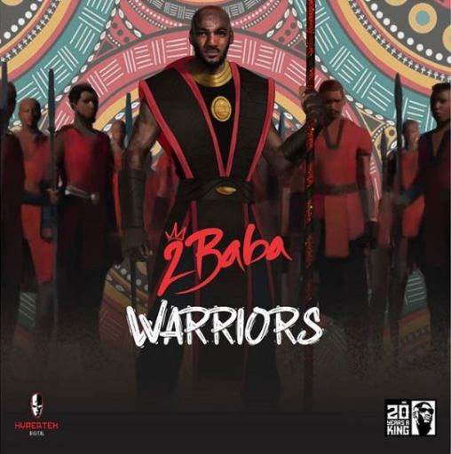 ALBUM 2Baba – Warriors