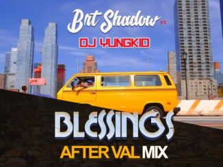 Dj Mix: DJ Yungkid ft Brt Shadow – Blessings After Val
