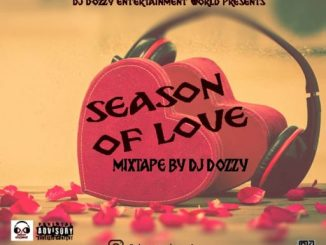 DJ MIX: Dj Dozzy - Season Of Love Mixtape