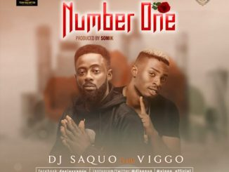 Music: DJ Saquo ft Viggo – Number One