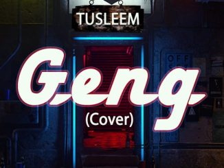 Music: Tusleem - Geng (cover)