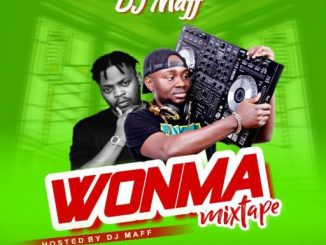 Dj Mix: Wonma Mixtape (Hosted By DJ Maff)