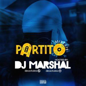 Dj Marshal – Partito Mixtape