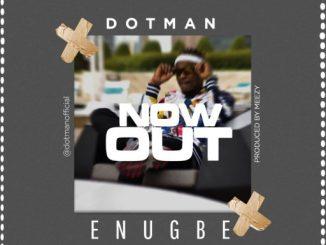 INSTRUMENTAL: DOTMAN - ENU GBE / #OWOEPO CHALLENGE