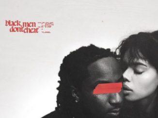 Music: K CAMP ft. Ari Lennox, 6LACK & Tink - Black Men Don't Cheat