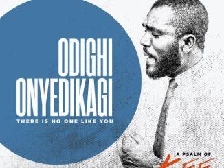 Gospel Music: Mr. Kee - Odighi Onyedikagi [There is No One Like You]