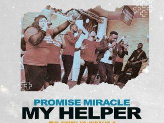 Gospel Music: Mr M & Revelation ft Promise Miracle - 'My Helper'