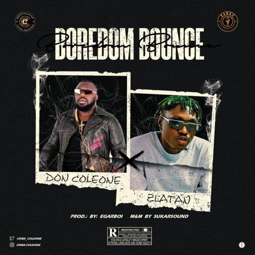 Music Don Coleone x Zlatan - Boredom Bounce