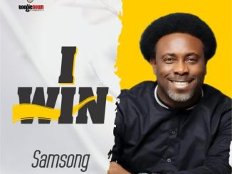 Gospel Music: Samsong - I Win