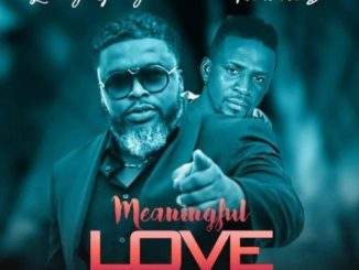 Treasure D Ft. Larry Gaaga – Meaningful Love