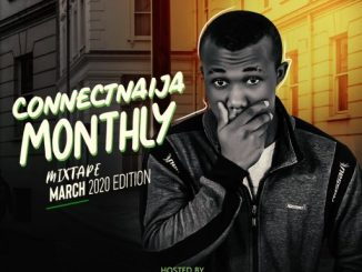 DJ MIX: DJ Gambit - Connectnaija Monthly Mix March 2020 Edition