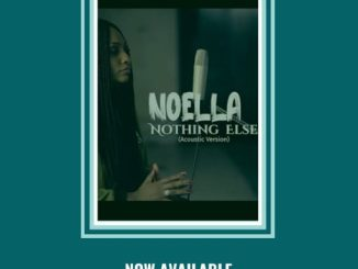 AUDIO + VIDEO: NOELLA - WHO CAN COMPARE + NOTHING ELSE
