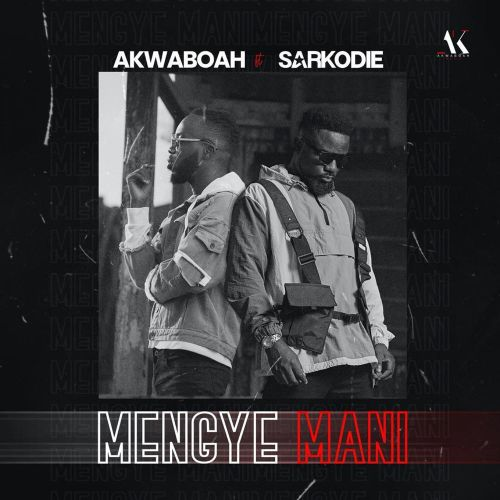Music: Akwaboah ft. Sarkodie – Mengye Mani