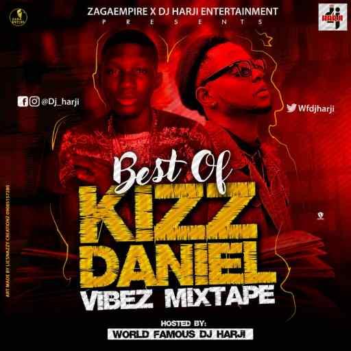 Best Of Kizz Daniel Vibez Mixtape Art