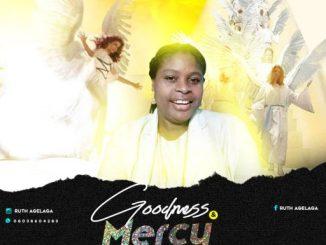 Gospel Music: Ruthie - Goodness & Mercy