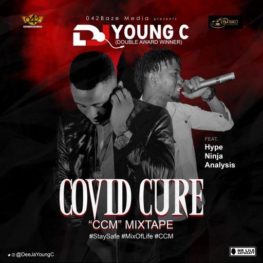 DJ Mix: DJ Young C x Hype Ninja Analysis - COVID Cure Mix (CCM)