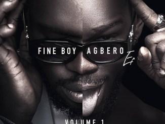 EP: Broda Shaggi - Fine Boy Agbero (Volume 1)
