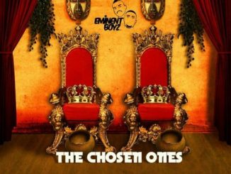 Eminent Boyz – The Chosen Ones