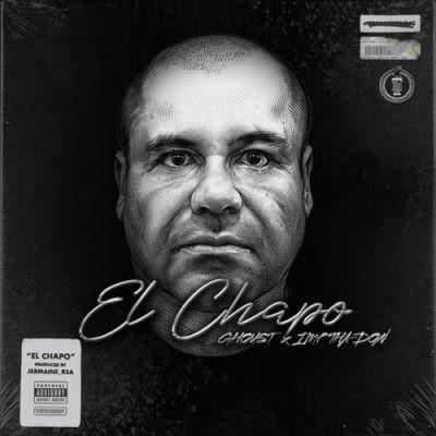 Ghoust ft IMP Tha Don – El Chapo
