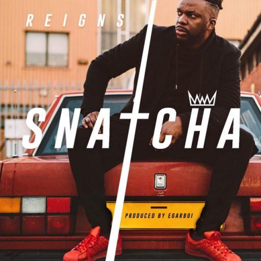 Gospel Music: Snatcha – Reigns
