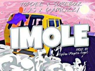 MUSIC: Topdee Ft. Sureboiz X Las & Damlizzy - Imole