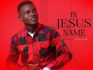 Gospel Music: FemiClef - IN JESUS NAME