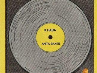 Music: Ichaba – Anita Baker