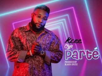 KCee - Oya Parté