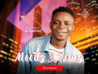 Dj Mix: DJ Davisy - Moods & Vibes Mixtape