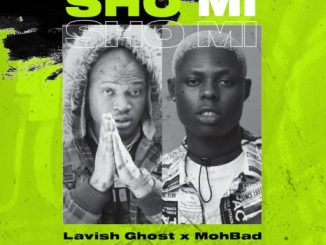 Music Lavish Ghost ft Mohbad - Sho Mi