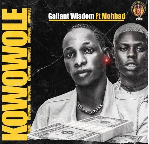 Music: Gallant Wisdom ft. Mohbad - Kowowole