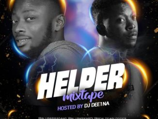 Dj Mix: DJ Dee1na Evaope ft Dannex – Helper Mixtape