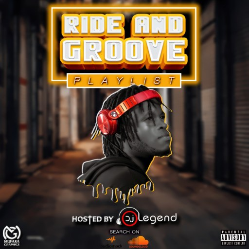 Dj Mix: DJ Legend - Ride & Groove Mix