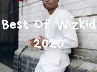 DJ Mix: DJ Candle – Best Of Wizkid 2020 (Mix)