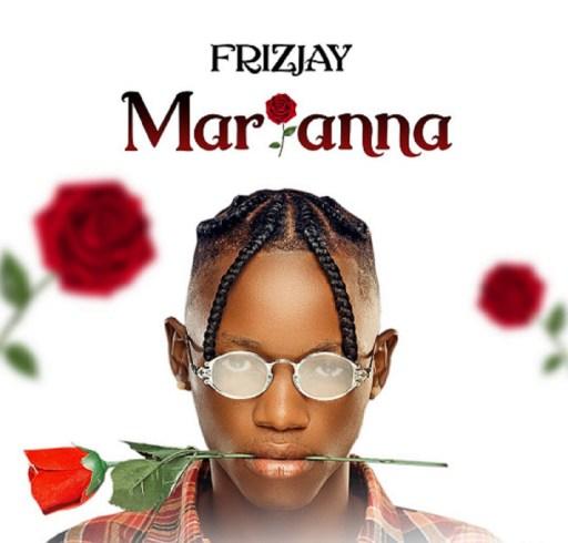 Music: FrizJay - Marianna