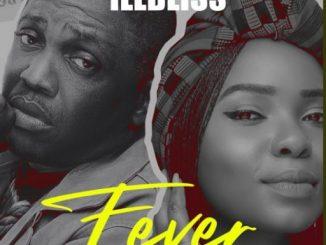 Illbliss ft Yemi Alade - Fever