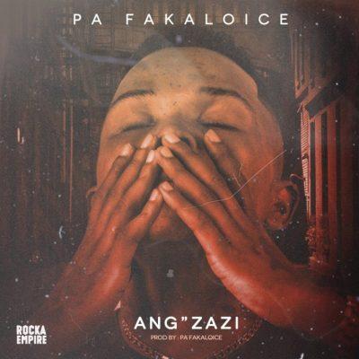 Pa Fakaloice – Ang'Zazi